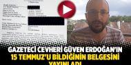 Gazeteci Güven Erdoğan'ın 15 Temmuz'u bildiğinin belgesini yayınladı